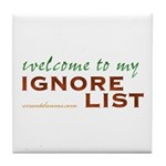 Ignore List Tile Coaster