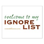 Ignore List Small Poster