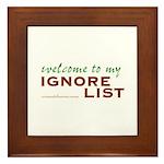 Ignore List Framed Tile