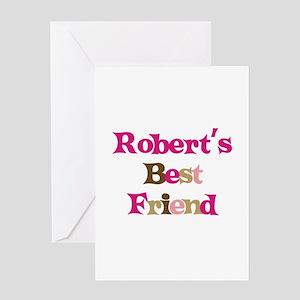 Robert's Best Friend Greeting Card