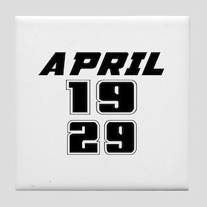 April 1929 Birthday Designs Tile Coaster