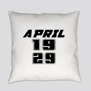 April 1929 Birthday Designs Everyday Pillow