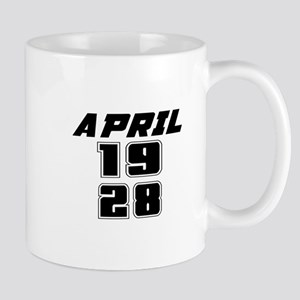 April 1928 Birthday Designs 11 oz Ceramic Mug