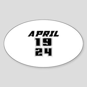 April 1924 Birthday Designs Sticker (Oval)