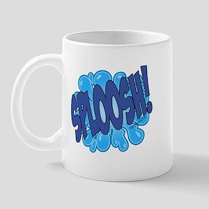 SPLOOSH! Mug