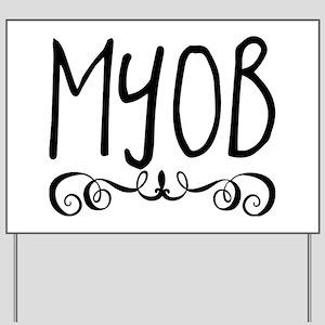 myob Yard Sign