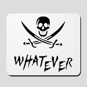 Whatever Pirate Mousepad