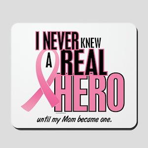 Never Knew A Hero 2 (Mom) Mousepad