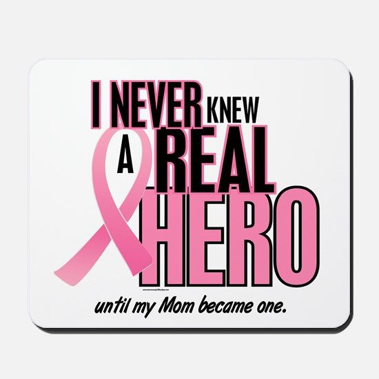 Never Knew A Hero 2 (Mom) Mousepad