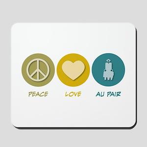 Peace Love Au Pair Mousepad