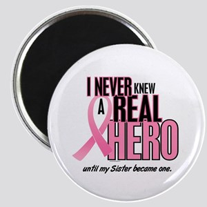 Never Knew A Hero 2 (Sister) Magnet