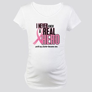 Never Knew A Hero 2 (Sister) Maternity T-Shirt