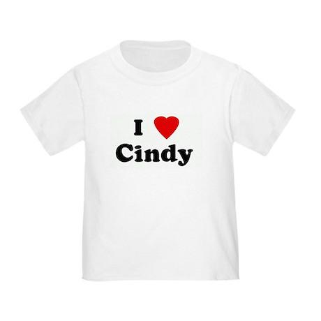 I Love Cindy Toddler T-Shirt