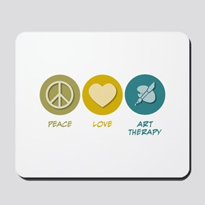 Peace Love Art Therapy Mousepad