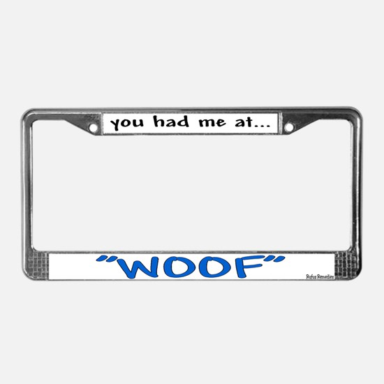 You had me at License Plate Frame