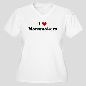 I Love Nonsmokers Women's Plus Size V-Neck T-Shirt
