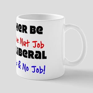 """I'd Rather Be A Conservative Nut Job"""