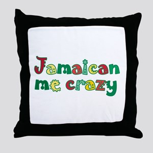 Jamaican Me Crazy Throw Pillow
