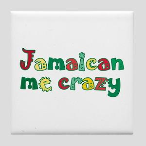 Jamaican me crazy Tile Coaster
