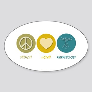 Peace Love Anthropology Oval Sticker