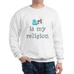 Art is My Religion Sweatshirt
