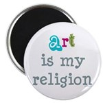 """Art is My Religion 2.25"""" Magnet (100 pack)"""