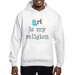 Art is My Religion Hooded Sweatshirt