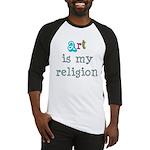 Art is My Religion Baseball Jersey