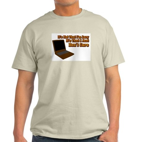 It's not that I'm lazy T-Shirt (Light Colors)