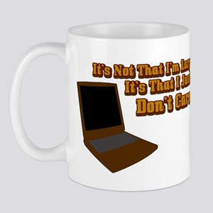 It's not that I'm lazy Mug