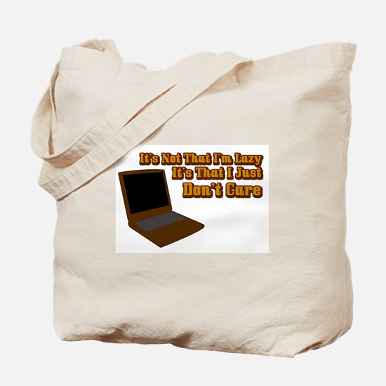 It's not that I'm lazy Tote Bag