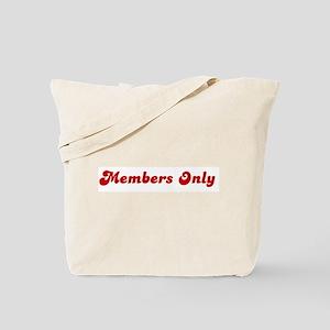 Members Only Tote Bag