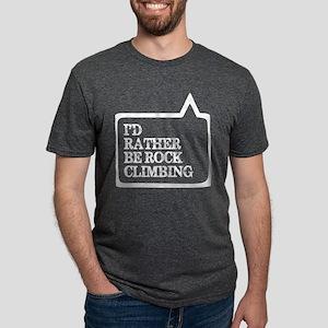 I Did Rather Be Rock Climbing T-Shirt