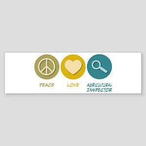 Peace Love Agricultural Inspector Bumper Sticker