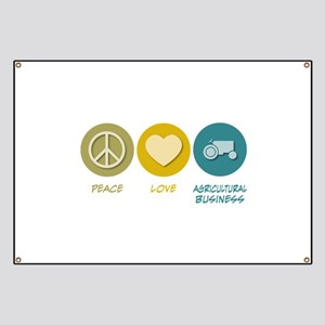 Peace Love Agricultural Business Banner