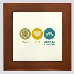 Peace Love Agricultural Business Framed Tile