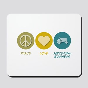 Peace Love Agricultural Business Mousepad