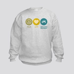 Peace Love Agricultural Business Kids Sweatshirt