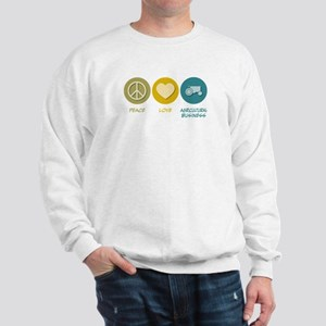 Peace Love Agricultural Business Sweatshirt