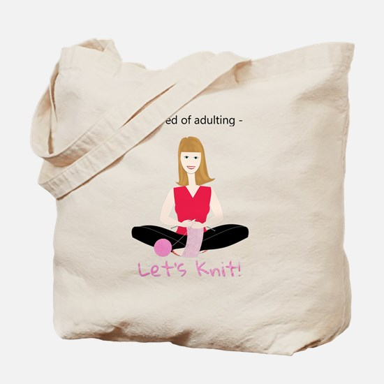 Woman knitting, tired of adulting Tote Bag