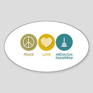 Peace Love Aeronautical Engineering Oval Sticker