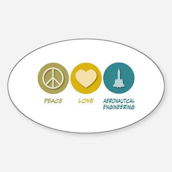 Peace Love Aeronautical Engineering Oval Decal