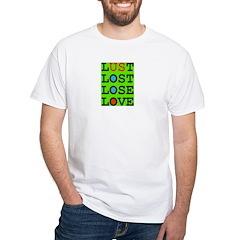 LUST 2 LOVE v Green-Eyed Monster White T-Shirt