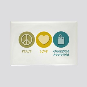 Peace Love Administrative Assisting Rectangle Magn