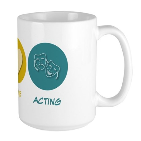 Peace Love Acting Large Mug