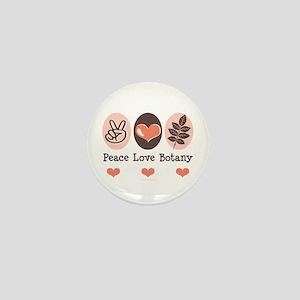 Peace Love Botany Botanist Mini Button