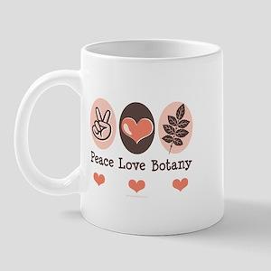 Peace Love Botany Botanist Mug