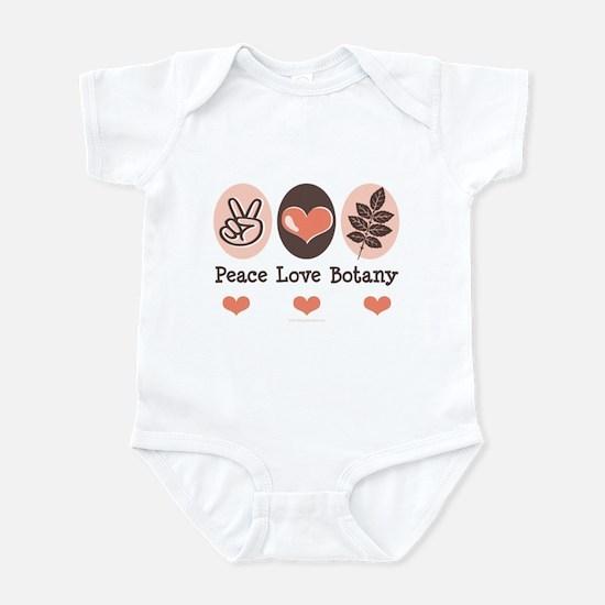 Peace Love Botany Botanist Infant Bodysuit