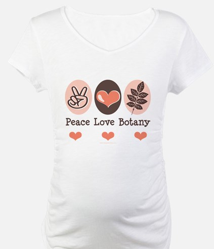 Peace Love Botany Botanist Shirt