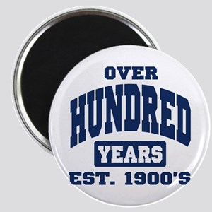 Over 100 Years 100th Birthday Magnet